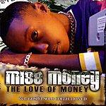 Miss Money The Love of Money
