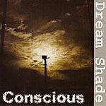 Conscious Dream Shade