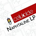 Celluloide Naphtaline LP