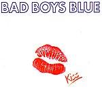 Bad Boys Blue Kiss