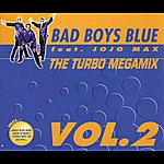 Bad Boys Blue The Turbo Megamix Vol.2
