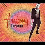 Haddaway Life / Remix