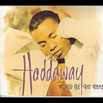 Haddaway Lover Be Thy Name