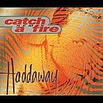 Haddaway Catch A Fire - Remix