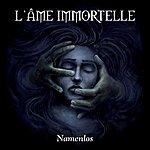 L'âme Immortelle Namenlos