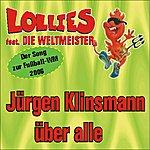 Lollies Jürgen Klinsmann über alle