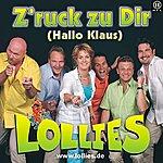 Lollies Z'ruck zu Dir (Hallo Klaus)