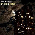 Josh Winiberg Those Nights