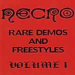 Necro Rare Demos And Freestyles Volume 1