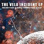 Vela The Vela Incident Ep