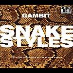 Gambit Snake Styles