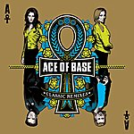 Ace Of Base Classic Remixes (Bonus Track Edition)