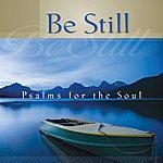 Mark Baldwin Be Still - Psalms for the Soul