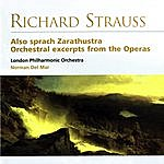 Norman Del Mar Also Sprach Zarathustra: Orchestra Excerpts From The Operas (Remastered)