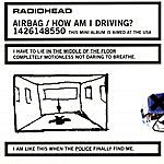 Radiohead Airbag/How Am I Driving?
