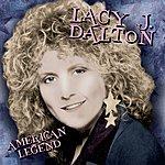 Lacy J. Dalton American Legend