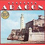 Orquesta Aragón 20 Exitos