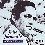 Julio Jaramillo 15 Éxitos de Siempre Vol. 5