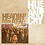 Hue And Cry Headin' For A Fall (Album Version)