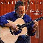 Scott Ainslie THUNDER'S MOUTH