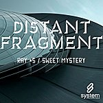 Distant Fragment Ray 5/Sweet Mystery