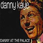 Danny Kaye Danny at the Palace