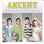 Akcent French Kiss With Kylie (Album)