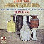 Bruno Canino Casella : L'Opéra per Pianoforte vol.1