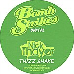 Nick Thayer Thizz Shake