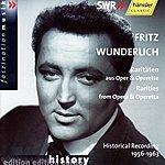 Fritz Wunderlich Raritäten Aus Oper & Operette