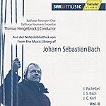 Thomas Hengelbrock Bach: Aus der Notenbibliothek von Johann Sebatian Bach Vol.2