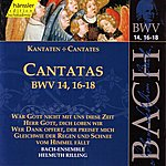 Helmuth Rilling Bach: Cantatas BWV 14, 16-18