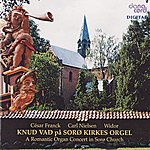 Knud Vad Knu Vad at the Romantic Sorø Church Organ