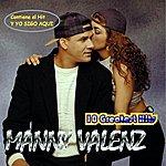 Manny Valenz 10 Greatest Hits