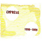 Empress 1996-1999
