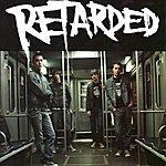 Retarded Goes Louder