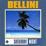 Bellini Saturday Night