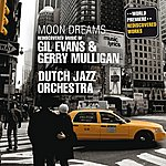 Gil Evans Moon Dreams - Rediscovered Music of Gil Evans and Gerry Mulligan