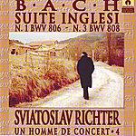 Sviatoslav Richter Bach : Suite Inglesi Nos.1 & 3