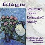 Alexandre Brussilovsky Tchaikovksy, Taneyev, Rachmaninoff, Arensky: Élégie