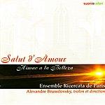 "Alexandre Brussilovsky Elgar, Turina, Albeniz, Garner, Galperine, Poltoratsky, Bock, Kern, Frolov : ""Salut d'Amour"""
