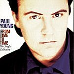 Paul Young From Time To Time - The Singles Collection