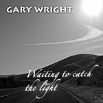 Gary Wright Waiting To Catch The Light