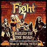 Fight Nailed To The Road: Music From Original Film Soundtrack - War Of Words