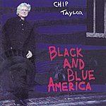 Chip Taylor Black and Blue America