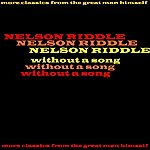Nelson Riddle Without A Song