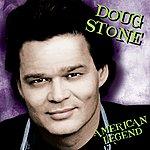 Doug Stone American Legend