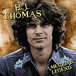 B.J. Thomas American Legend