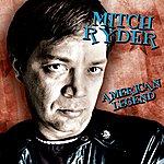 Mitch Ryder American Legend