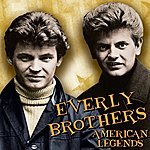 The Everly Brothers American Legends